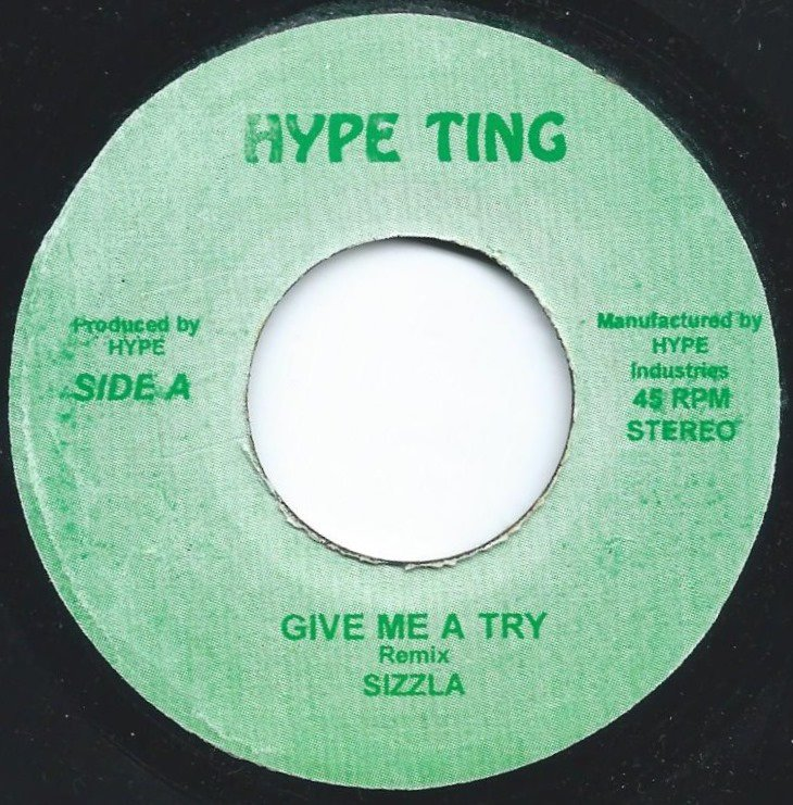 SIZZLA / GIVE ME A TRY - REMIX (7