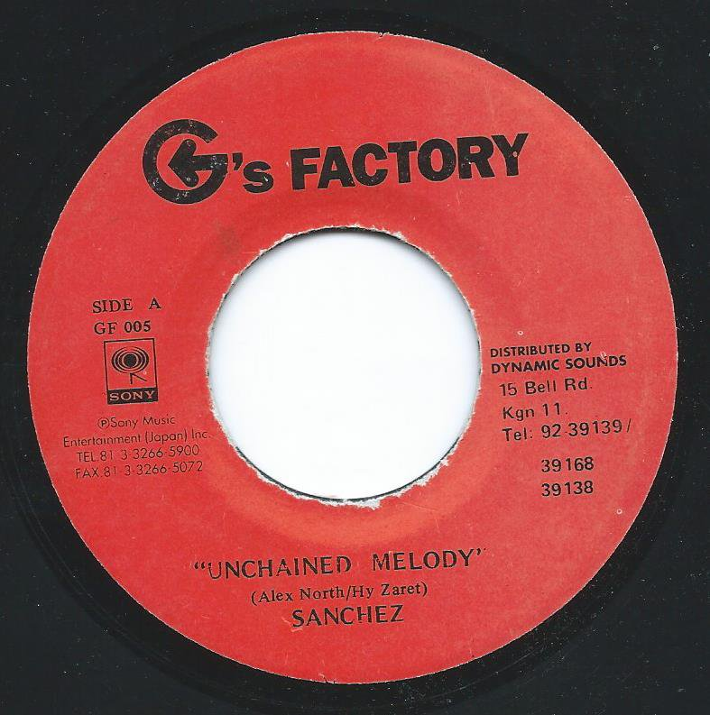 SANCHEZ ‎/ UNCHAINED MELODY (7