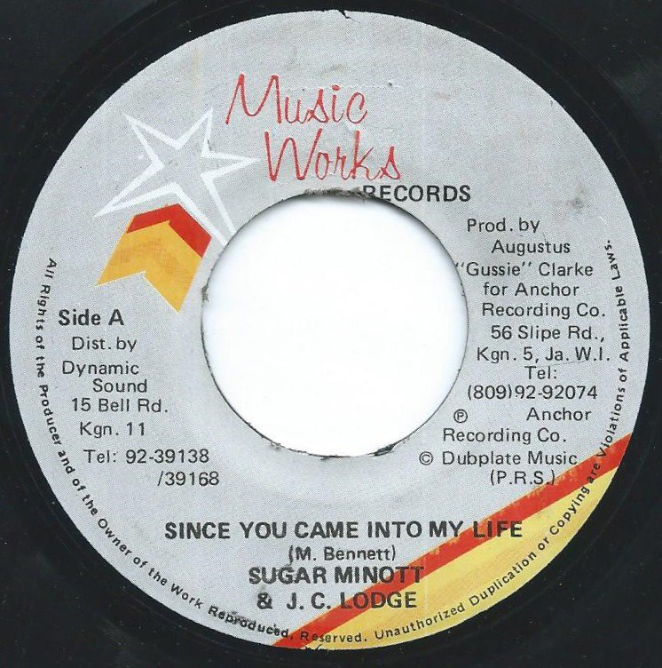 SUGAR MINOTT & J.C. LODGE / SINCE YOU CAME INTO MY LIFE (7