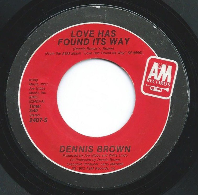 DENNIS BROWN ‎/ LOVE HAS FOUND ITS WAY / WHY BABY WHY (7