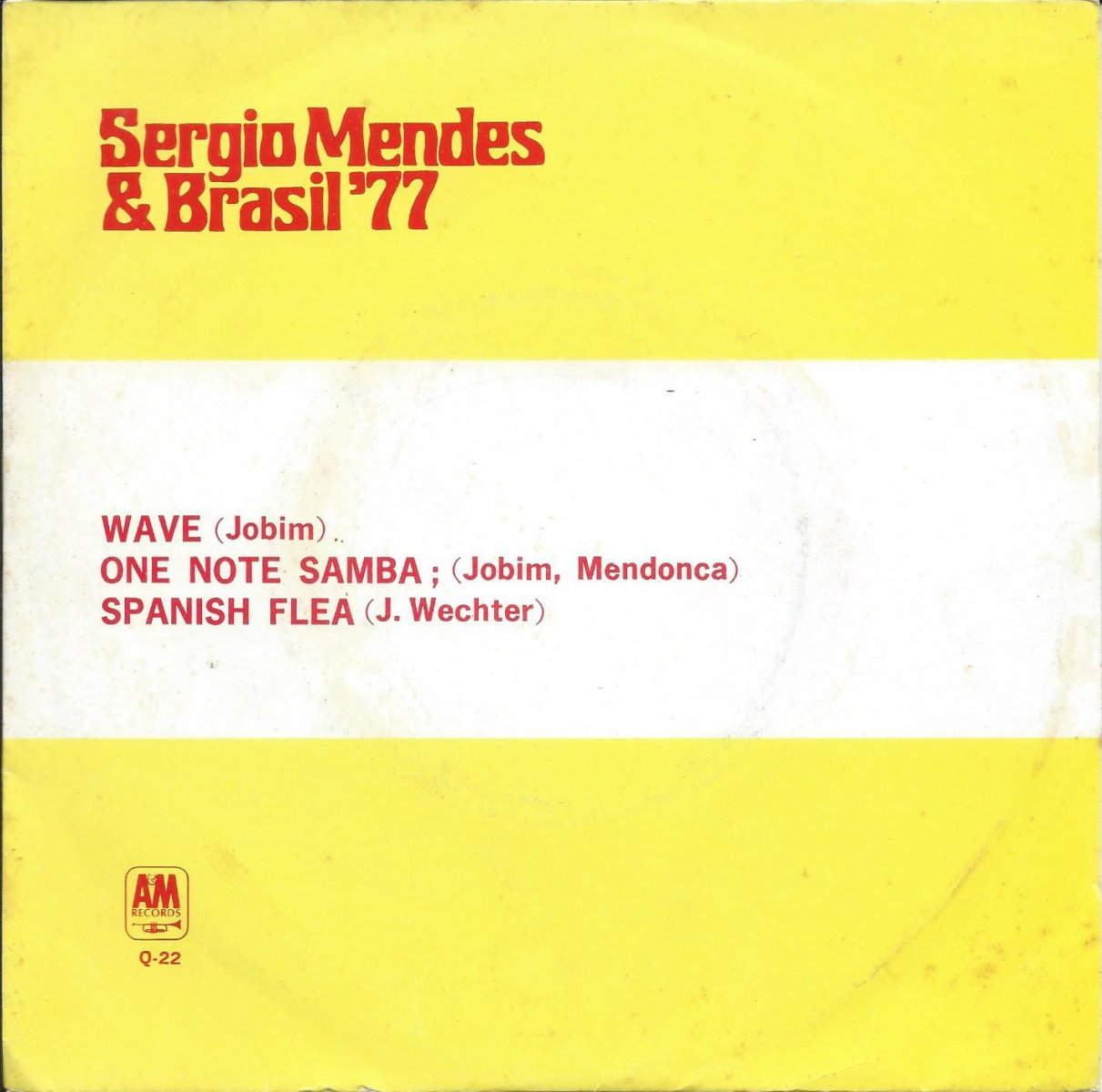 セルジオ・メンデスとブラジル'77 SERGIO MENDES & BRASIL '77 / WAVE / ONE NOTE SAMBA / SPANISH FLEA (7