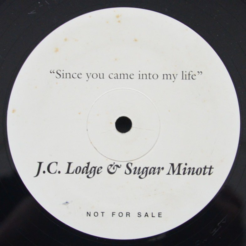 J.C. LODGE & SUGAR MINOTT / SINCE YOU CAME INTO MY LIFE (12
