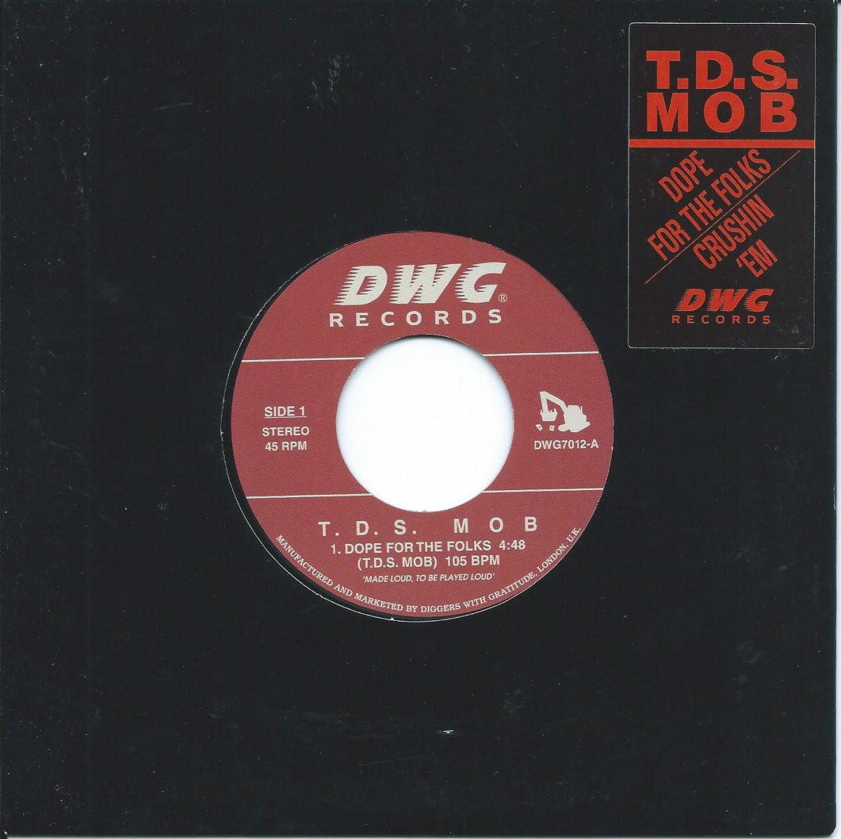 T.D.S. MOB / DOPE FOR THE FOLKS / CRUSHIN 'EM (7