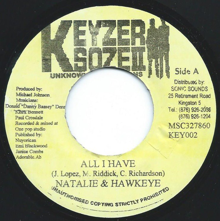 NATALIE & HAWKEYE / SINGING MELODY ‎/ ALL I HAVE / IGNITION (7