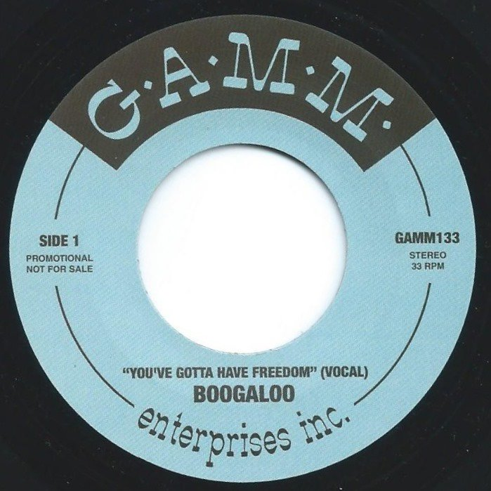 BOOGALOO / YOU GOTTA HAVE FREEDOM (7