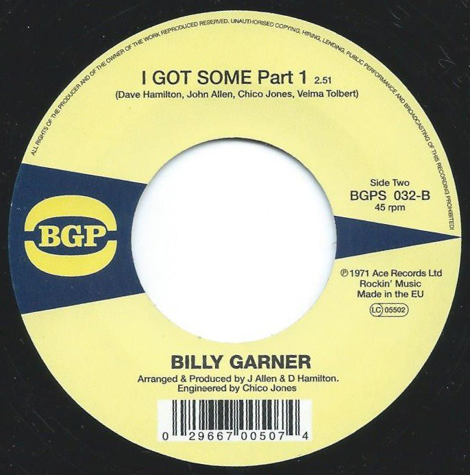 BILLY GARNER / I GOT SOME PART 1 / BRAND NEW GIRL (7