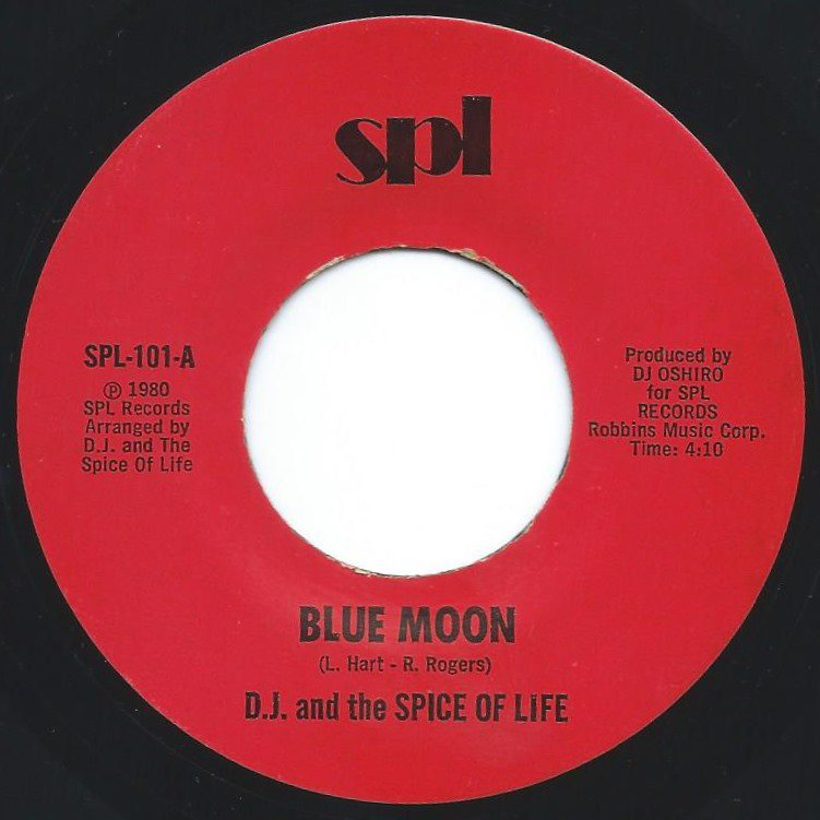 D.J. AND THE SPICE OF LIFE / BLUE MOON / CRAZY 'BOUT YOU (7