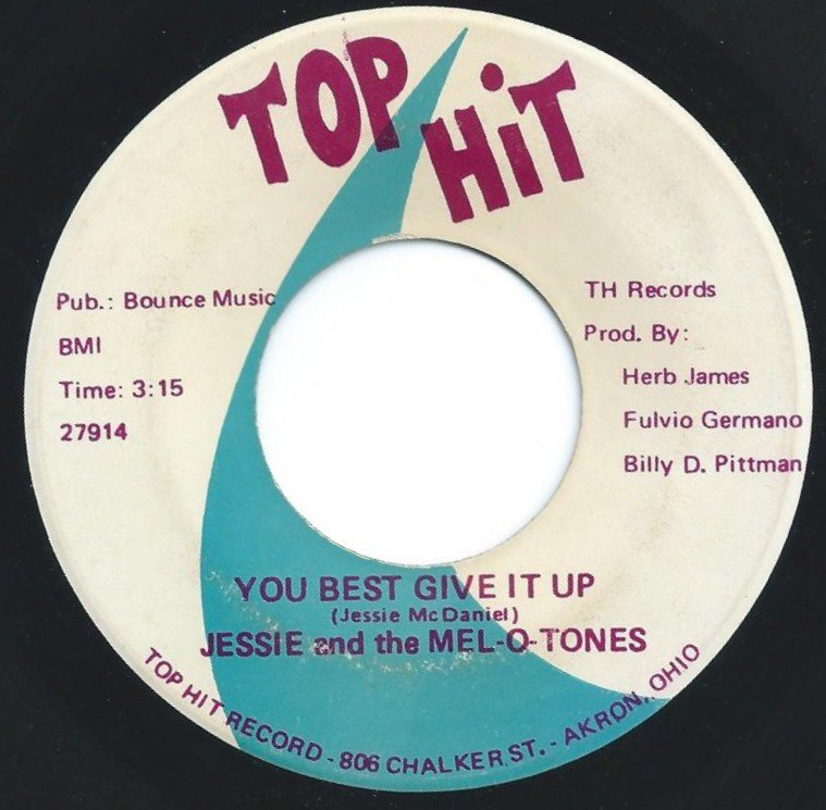 JESSIE & THE MEL-O-TONES / I LOVED YOU TOO MUCH / YOU BEST GIVE IT UP (7