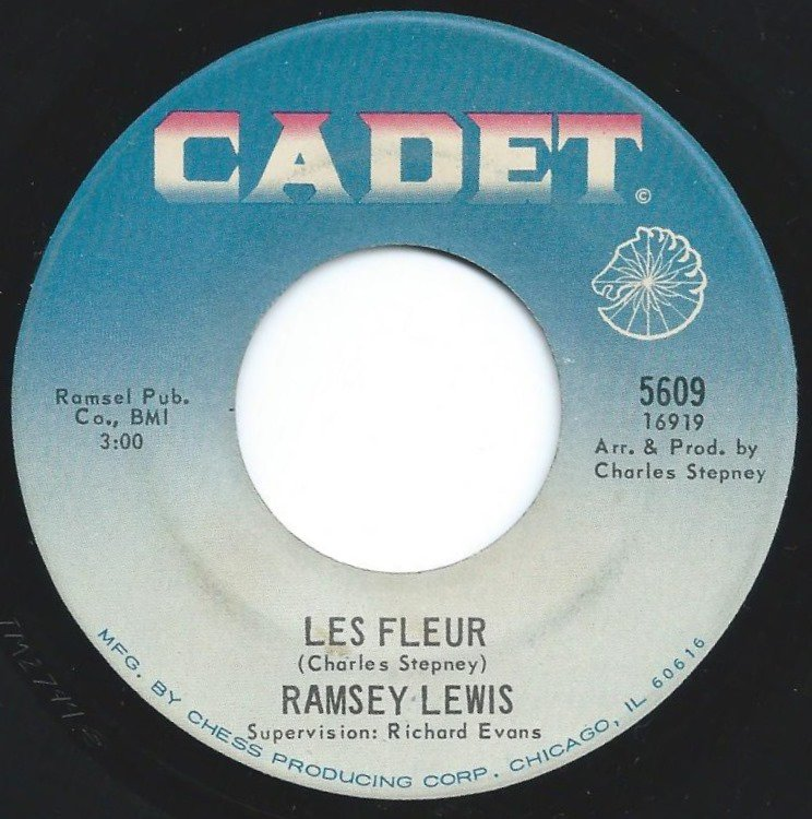 RAMSEY LEWIS ‎/ SINCE YOU'VE BEEN GONE / LES FLEUR (7