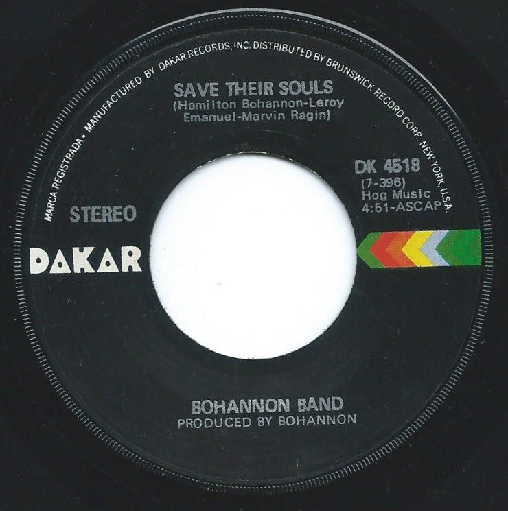 BOHANNON BAND (HAMILTON BOHANNON) / SAVE THEIR SOULS / STOP AND GO (7