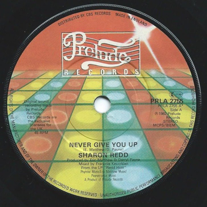 SHARON REDD / NEVER GIVE YOU UP / SEND YOUR LOVE (7