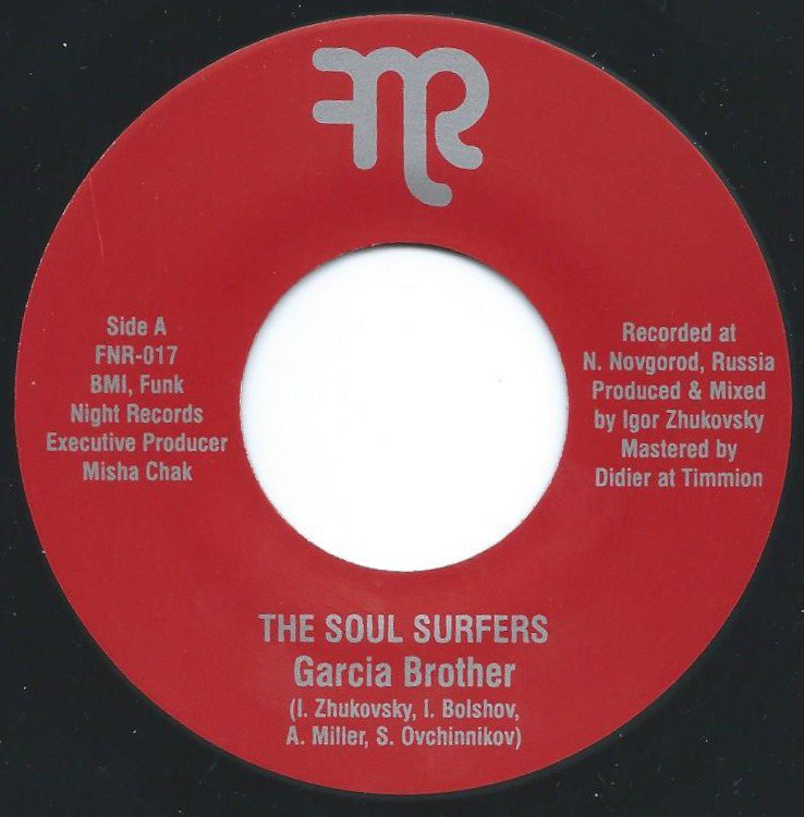 THE SOUL SURFERS / GARCIA BROTHER / ELEVEN'S GROOVE (7