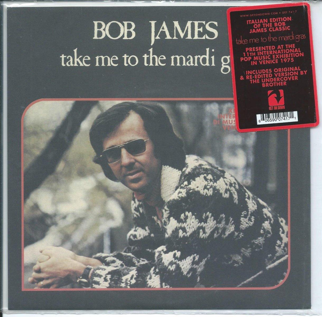 BOB JAMES / TAKE ME TO THE MARDI GRAS (7