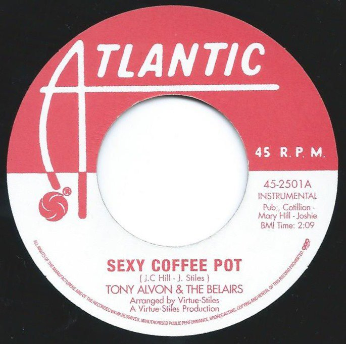 TONY ALVON & THE BELAIRS / UNITED 8 / SEXY COFFEE POT / GETTING UPTOWN (TO GET DOWN) (7