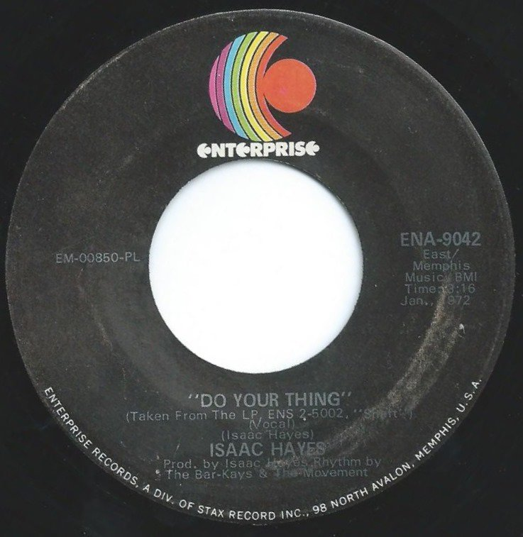 ISAAC HAYES ‎/ DO YOUR THING / ELLIE'S LOVE THEME (7