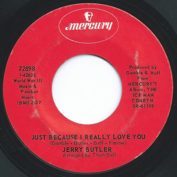 JERRY BUTLER / ONLY THE STRONG SURVIVE / JUST BECAUSE I REALLY LOVE YOU (7