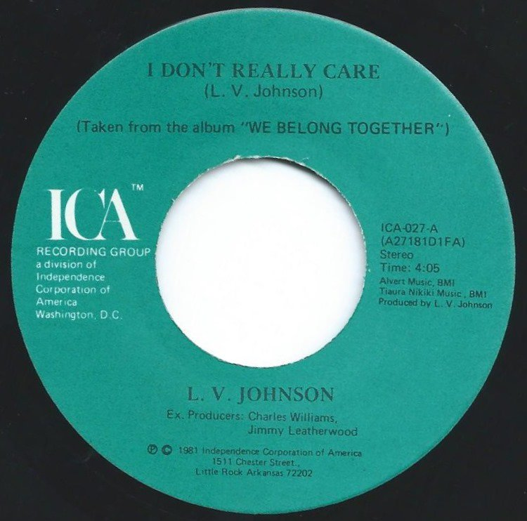 L. V. JOHNSON ‎/ I DON'T REALLY CARE / I LOVE YOU, I WANT YOU, I NEED YOU (7