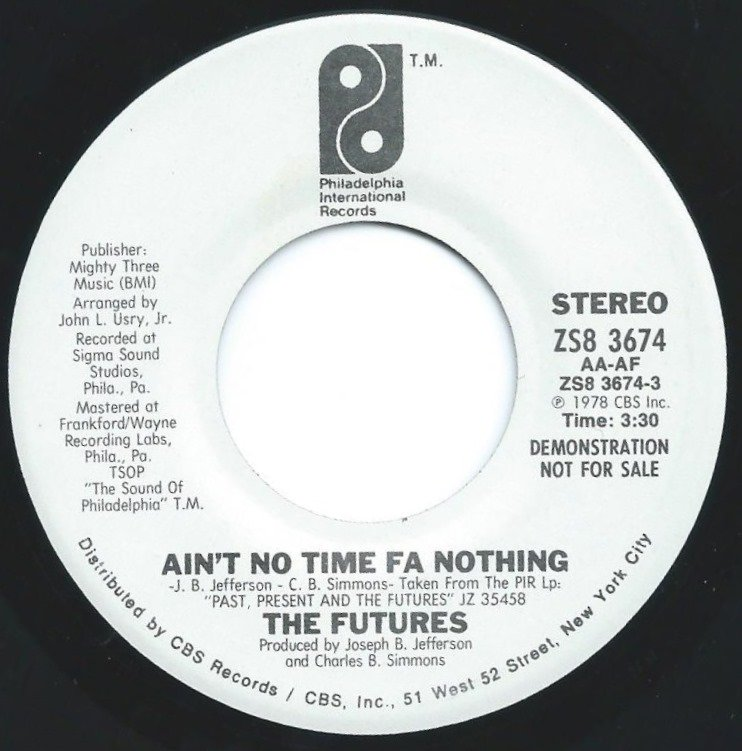 THE FUTURES / AIN'T NO TIME FA NOTHING (7