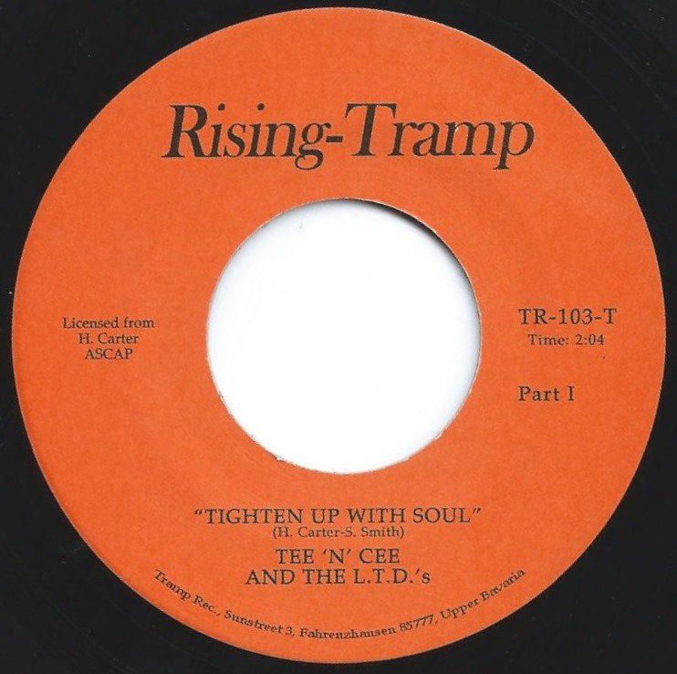 TEE 'N' CEE AND THE L.T.D.'S / THE UFO'S / TIGHTEN UP WITH SOUL / TOO HOT TO HOLD (7