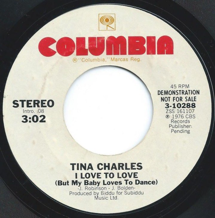 TINA CHARLES / I LOVE TO LOVE (BUT MY BABY LOVES TO DANCE) (7