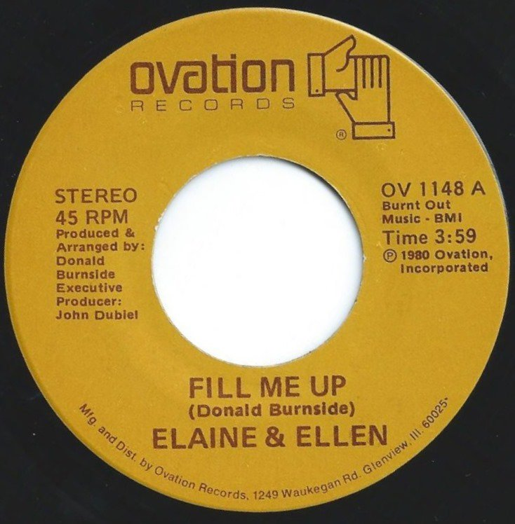 ELAINE & ELLEN / FILL ME UP / YOU MADE ME DO IT AGAIN (7
