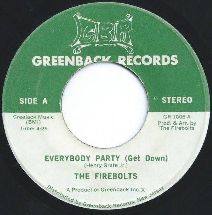 THE FIREBOLTS / EVERYBODY PARTY (GET DOWN) / HUM ALONG SONG (7