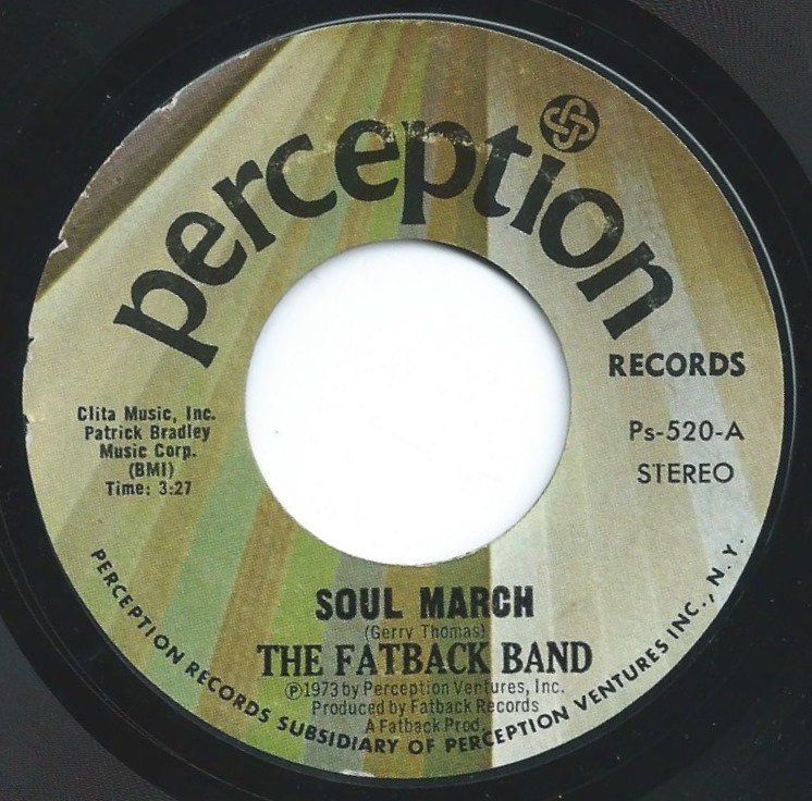THE FATBACK BAND / SOUL MARCH / TO BE WITH YOU (7