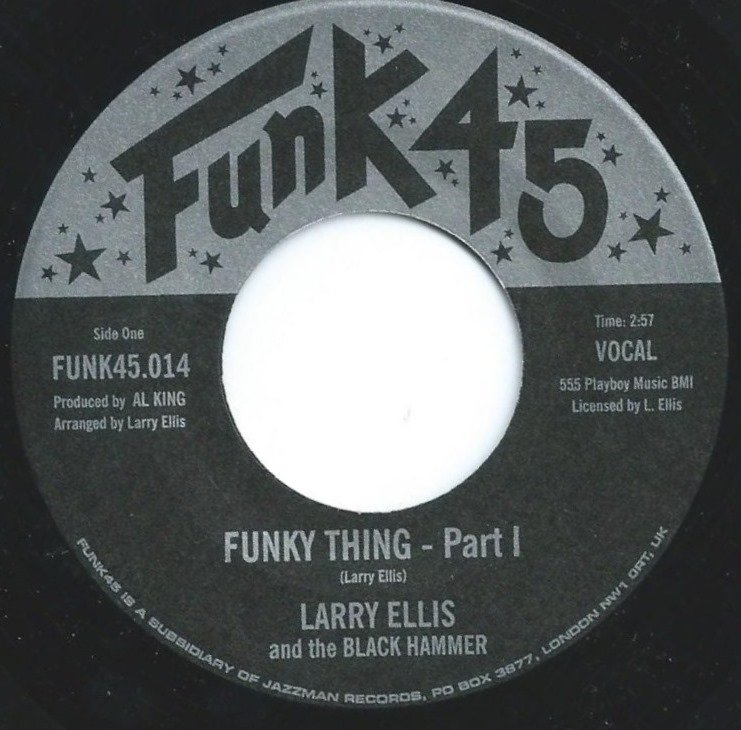 LARRY ELLIS AND THE BLACK HAMMER / FUNKY THING (7