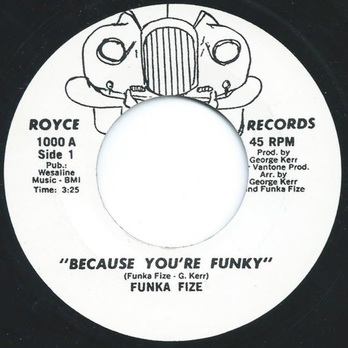 FUNKA FIZE / BECAUSE YOU'RE FUNKY / RE-EDIT (7