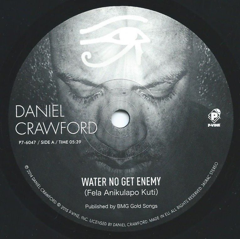 DANIEL CRAWFORD / WATER NO GET ENEMY / TROUBLE (FEAT.AMP FIDDLER,MONET) (7