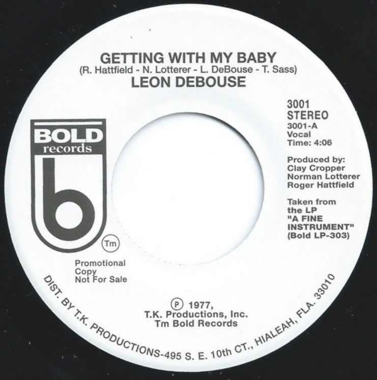 LEON DEBOUSE / GETTING WITH MY BABY / EVERY FELLA'S GIRL (7