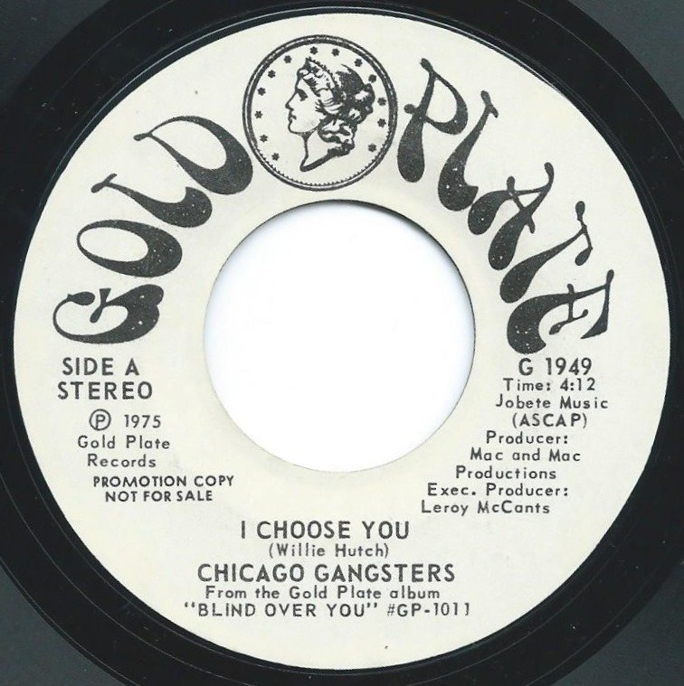 CHICAGO GANGSTERS ‎/ I CHOOSE YOU (7