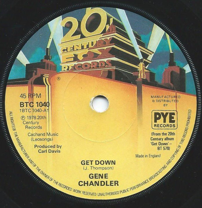 GENE CHANDLER ‎/ GET DOWN / GREATEST LOVE EVER KNOWN (7