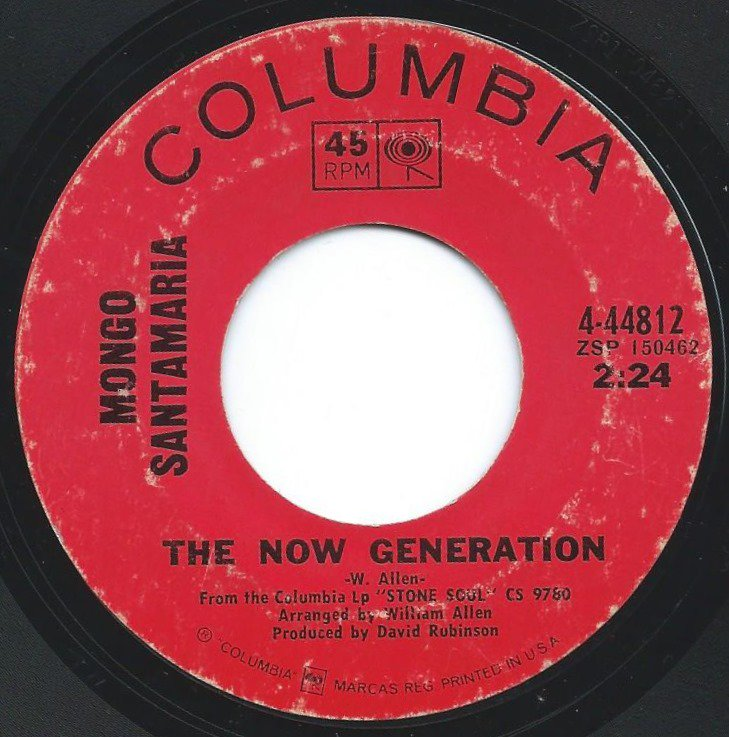 MONGO SANTAMARIA ‎/ THE NOW GENERATION / WHERE WE ARE (7