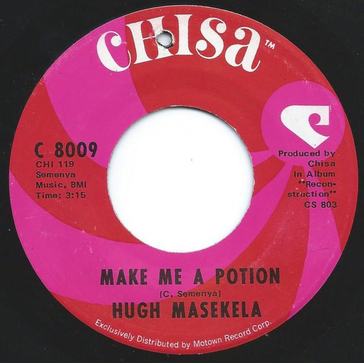 HUGH MASEKELA ‎/ MAKE ME A POTION (7