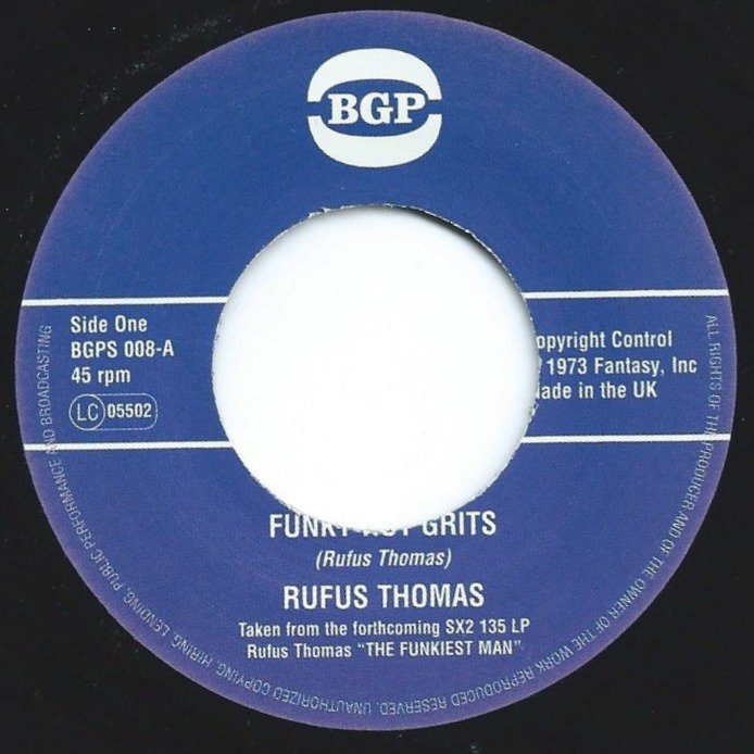 RUFUS THOMAS ‎/ FUNKY HOT GRITS / GIVE ME THE GREEN LIGHT (7
