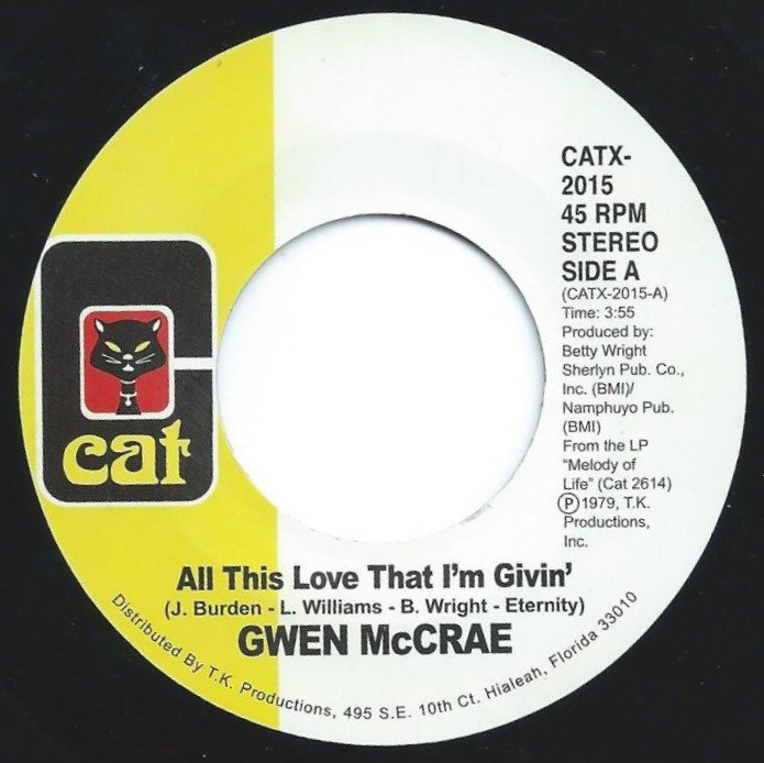 GWEN MCCRAE ‎/ ALL THIS LOVE THAT I'M GIVIN' / MAYBE I'LL FIND SOMEBODY NEW (7