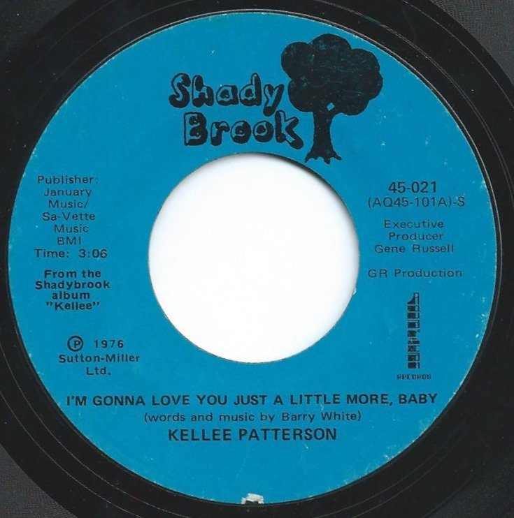 KELLEE PATTERSON / I'M GONNA LOVE YOU JUST A LITTLE MORE, BABY (7