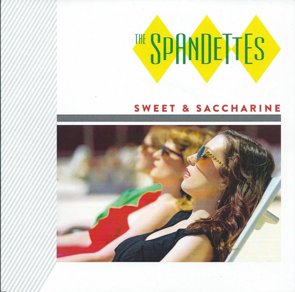 THE SPANDETTES ‎/ SWEET & SACCHARINE (7