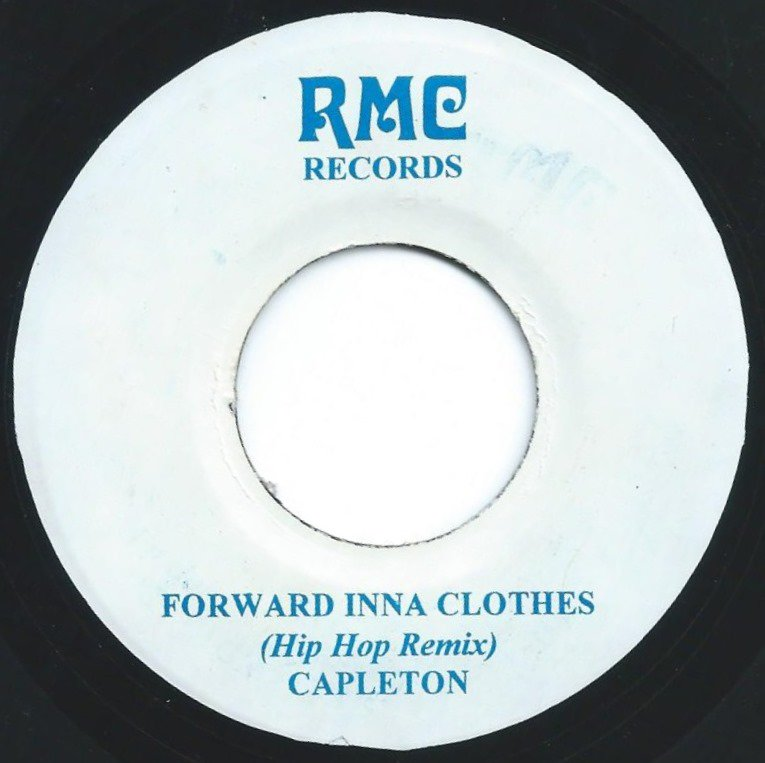 CAPLETON / FORWARD INNA CLOTHES (HIP HOP REMIX) (7