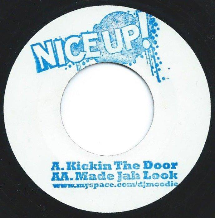 DJ MOODIE / KICKIN THE DOOR / MADE JAH LOOK (7