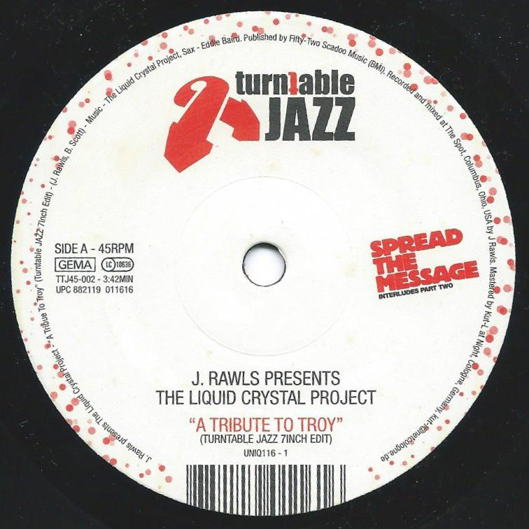 J. RAWLS PRESENTS THE LIQUID CRYSTAL PROJECT ‎/ A TRIBUTE TO TROY / SO FLY (7