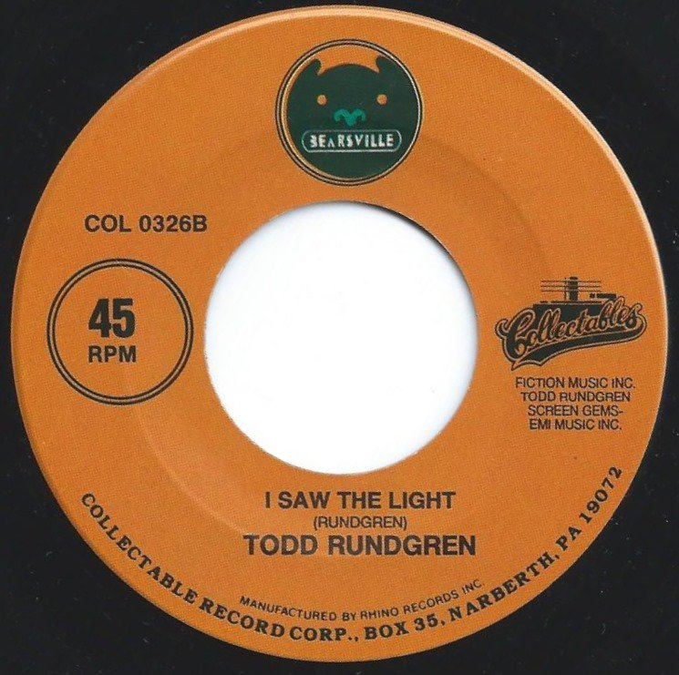 TODD RUNDGREN / I SAW THE LIGHT / WE GOTTA GET YOU A WOMAN (7