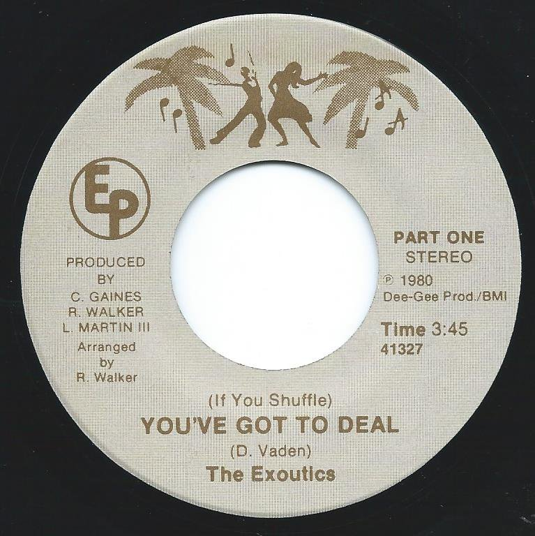 THE EXOUTICS / YOU'VE GOT TO DEAL (7