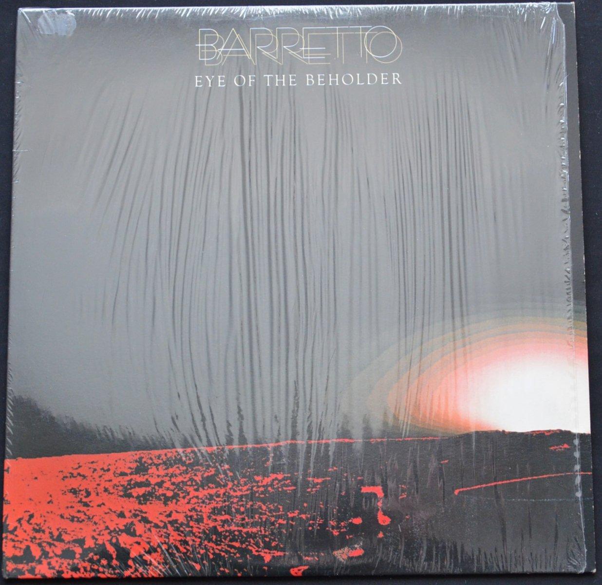 BARRETTO (RAY BARRETTO) / EYE OF THE BEHOLDER (LP)