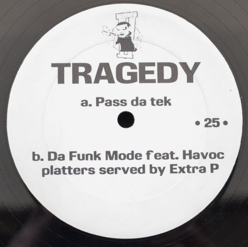 TRAGEDY / PASS DA TEK / DA FUNK MODE (FEAT.HAVOC / REMIX BY EXTRA P / LARGE PROFESSOR) (12