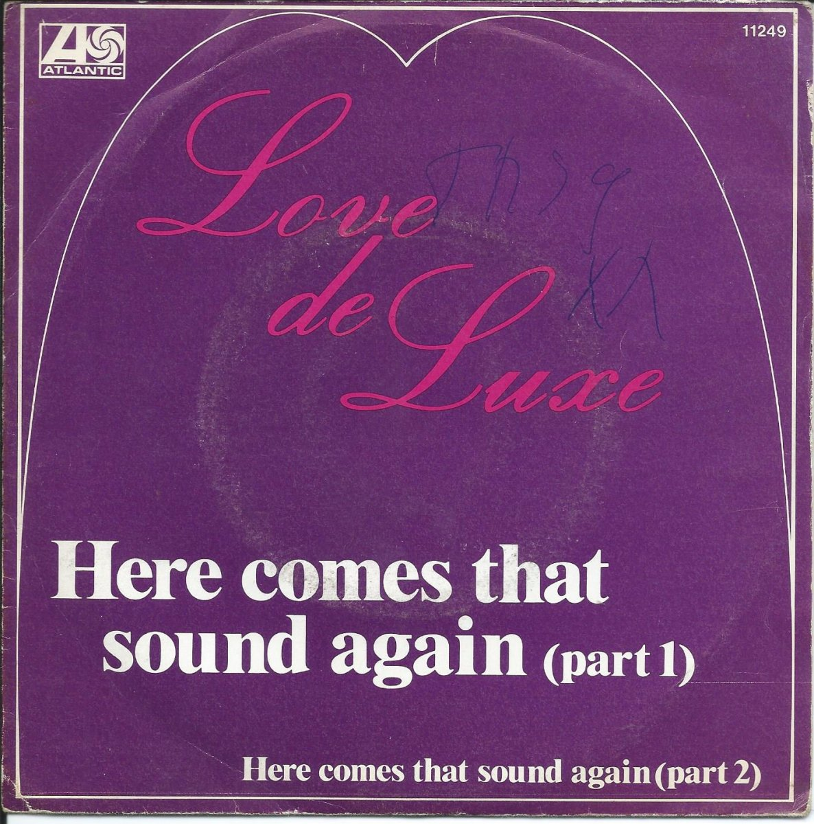 LOVE DE LUXE / HERE COMES THAT SOUND AGAIN (7