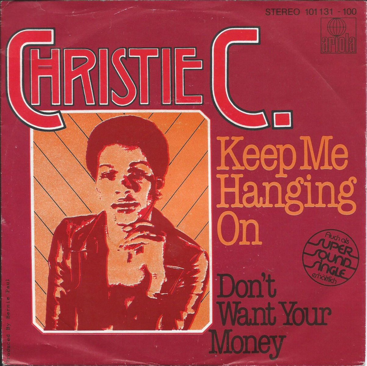 CHRISTIE C. ‎/ KEEP ME HANGING ON / DON'T WANT YOUR MONEY (7