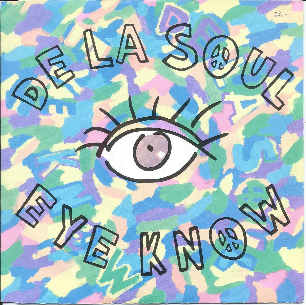 DE LA SOUL / EYE KNOW / THE MACK DADDY ON THE LEFT (7