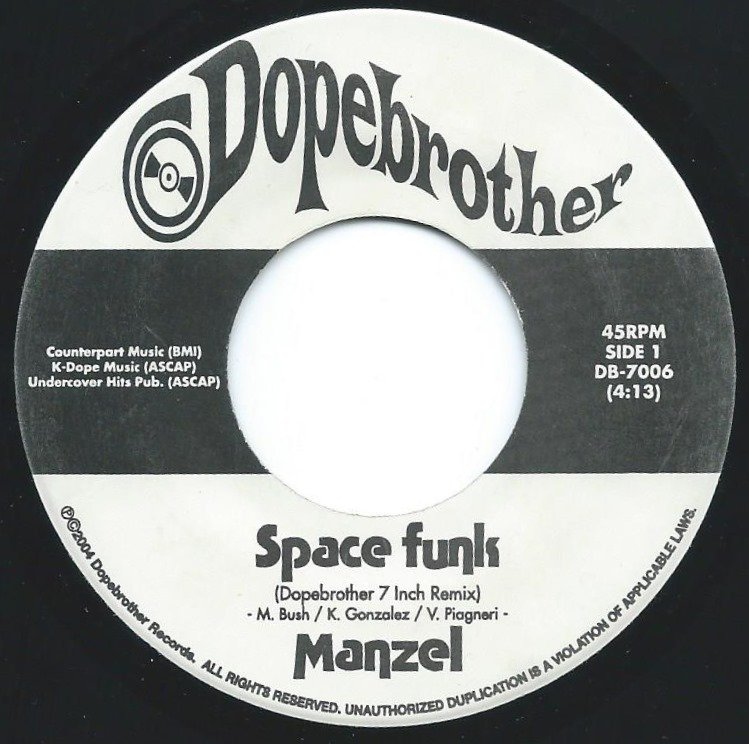 MANZEL / SPACE FUNK-DOPEBROTHER 7 INCH REMIX / MIDNIGHT THEME-DOPEBROTHER 7 INCH REMIX (7